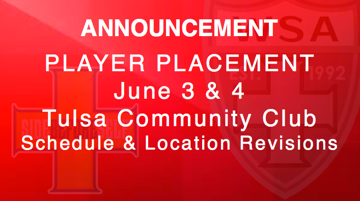 PLAYER PLACEMENT SCHEDULE REVISIONS (6/3) for MON & TUES