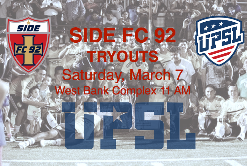 SIDE FC 92 TRYOUTS SATURDAY, MARCH 7, 11 AM