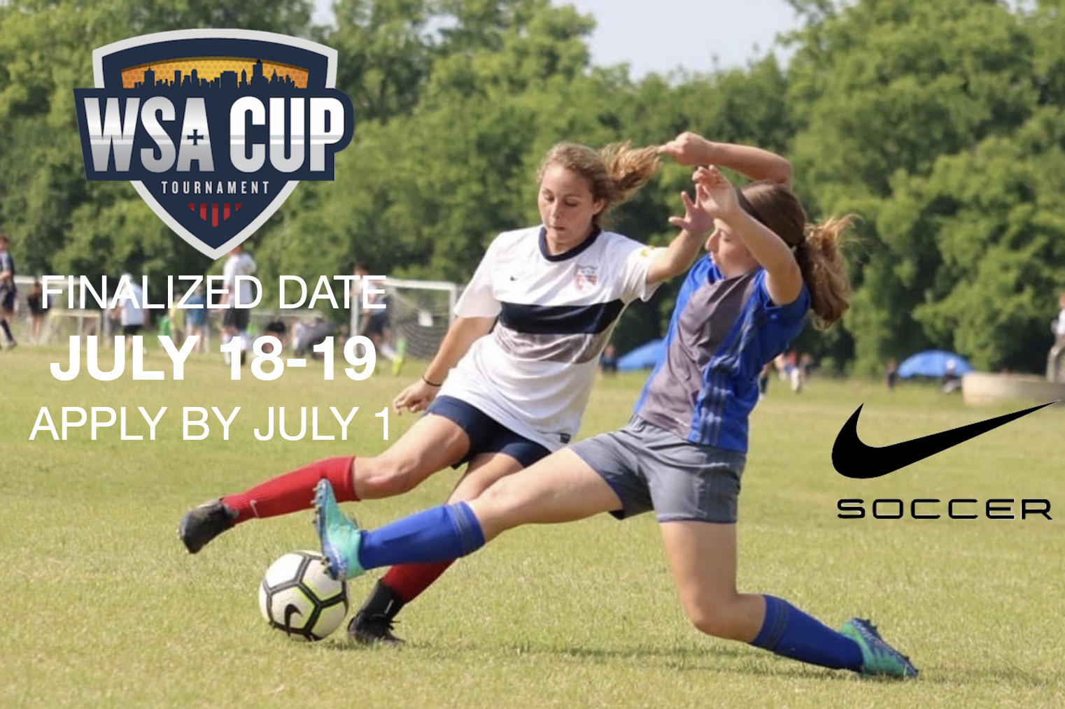 SCHEDULE RELEASE!  2020 WSA CUP,  JULY 17-19